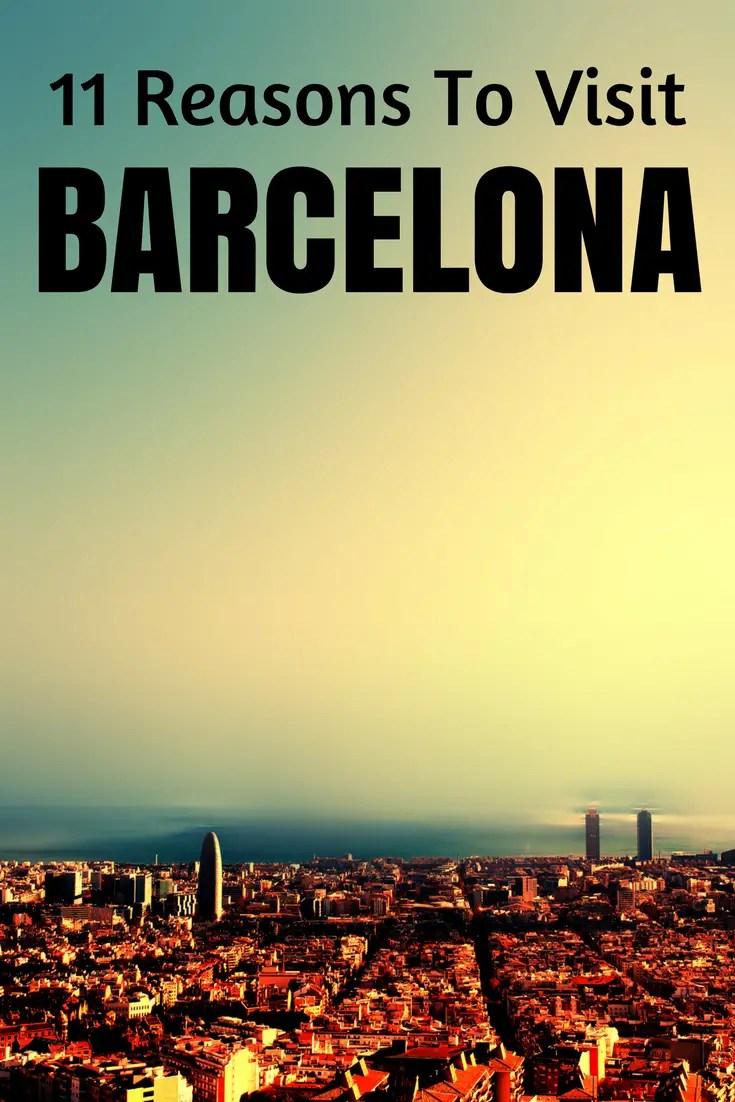 reasons to visit Barcelona