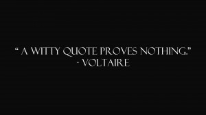 a witty quote proves nothing 300x168 a witty quote proves nothing