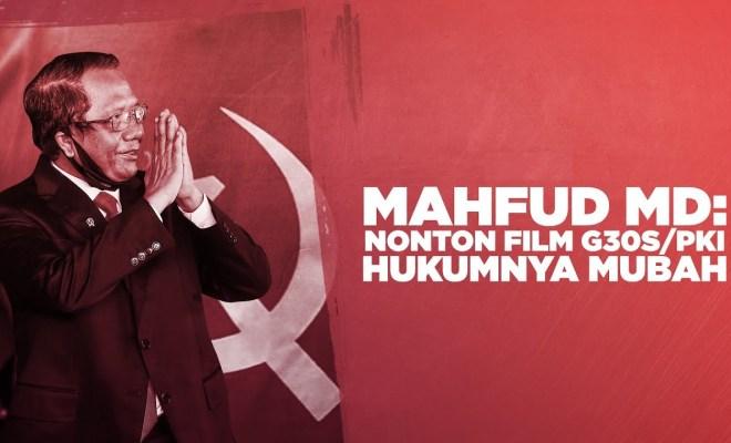 Mahfud MD: Nonton Film G30S PKI Hukumnya Mubah