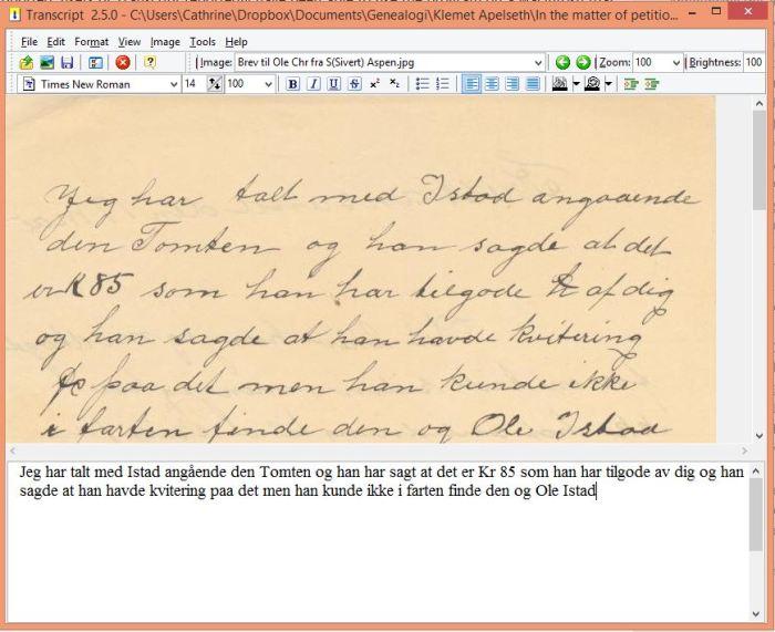 Transcript i bruk. Her er et brev fra en av mine forfedre som jeg har begynt å skrive av.