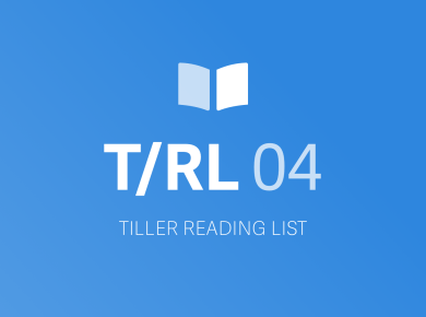TILLER READING LIST