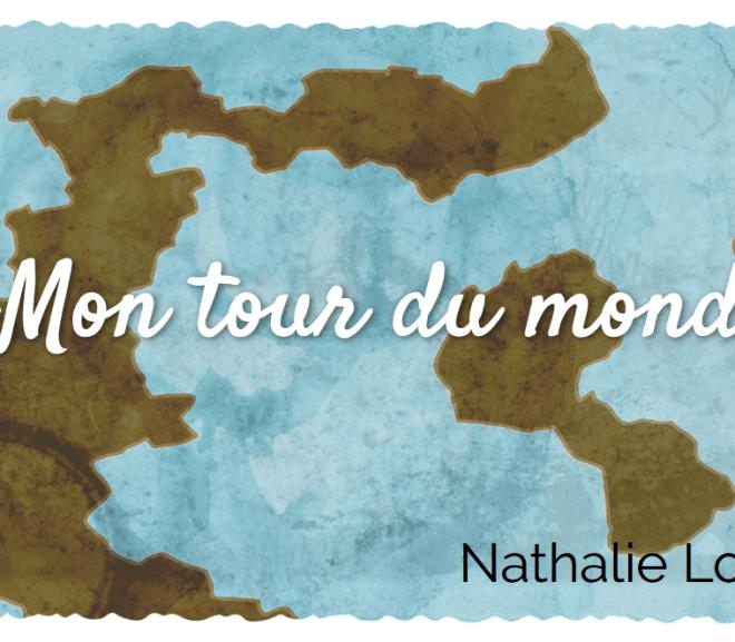 Tour du monde … sans quitter la maison
