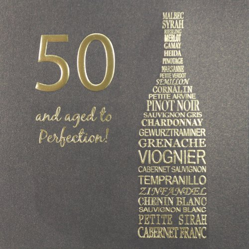 50 And Aged To Perfection ! Quality Embossed Birthday