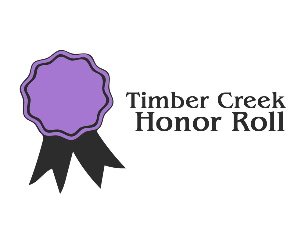 Timber Creek Honor Roll First Six Weeks 2017 18 Talon