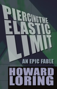 Piercing the Elastic Limit: An Epic Fable