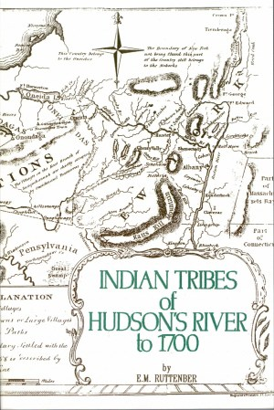 Indian Tribes of Hudsons River - Vol. I