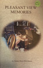 Pleasant View Memories by Susan Akers Reichman