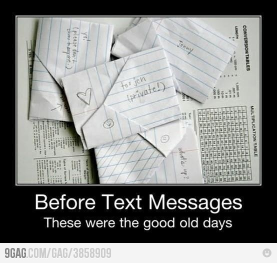 Good Old Days - Remember Texting