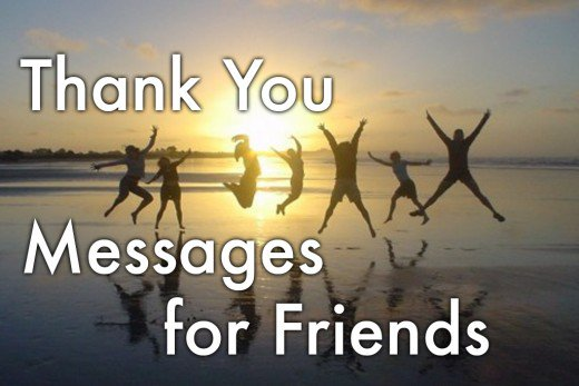 Being Grateful Is Powerful - Thank You Messages for Friends