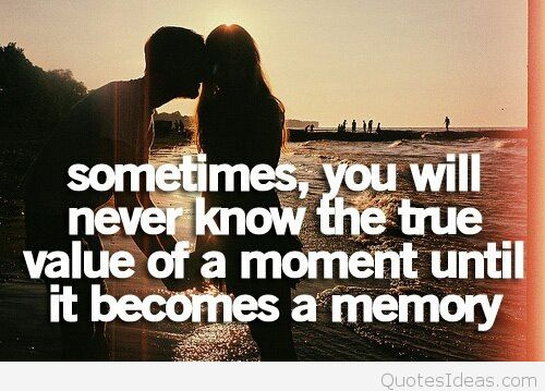 Memories Move Us - Value of a Moment