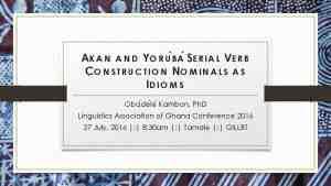 Akan and Yoruba Serial Verb Construction Nominals as Idioms