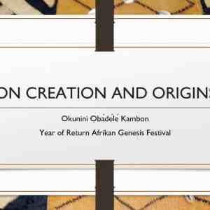 """Afrikan Creation and Origins """"Year of Return"""" Afrikan """"Genesis"""" Festival"""