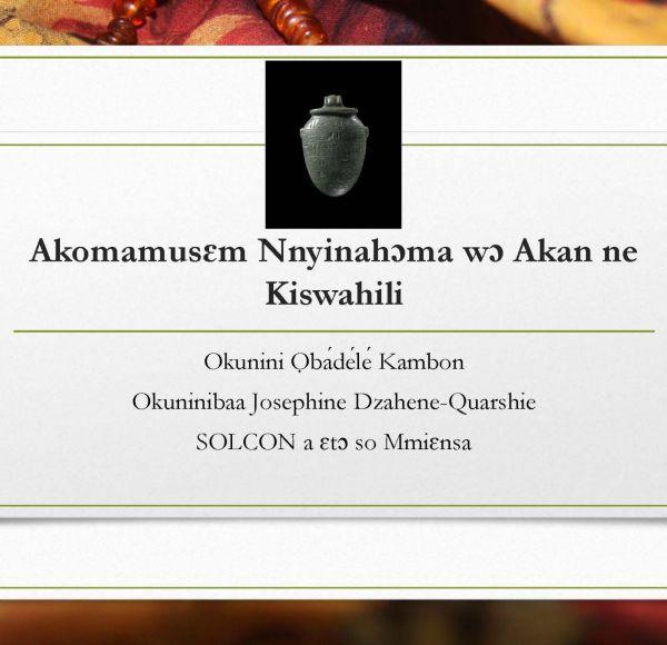 Akomamusɛm Nnyinahɔma wɔ Akan ne Kiswahili