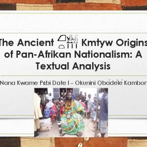 The Ancient Kmtyw Origins of Pan-Afrikan Nationalism: A Textual Analysis