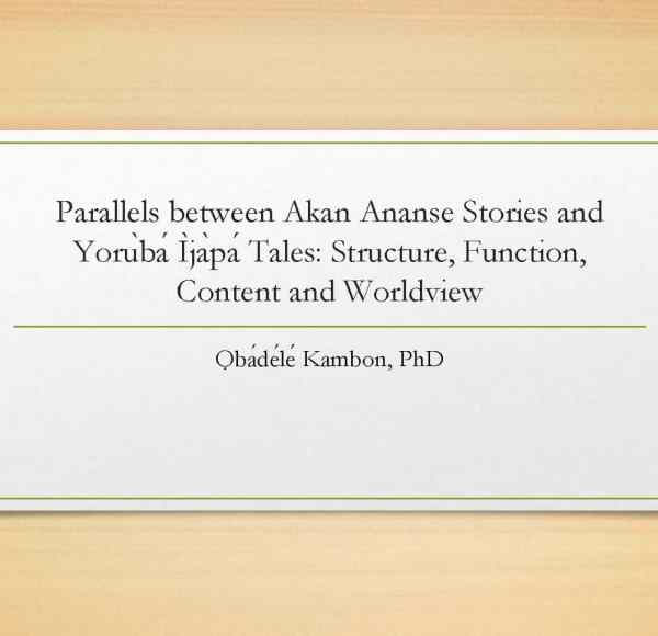 Parallels between Akan Ananse Stories and Yorùbá Ìjàpá Tales