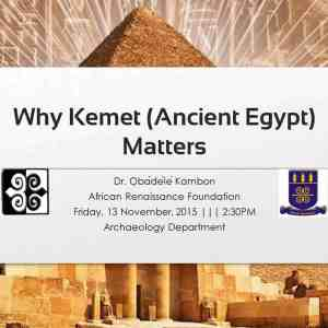 Why Kemet (Ancient Egypt) Matters!!! [2-hour video + 119 Slides!!!] (Original Version)