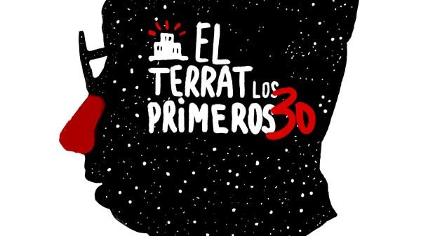 El Terrat: Los primeros 30