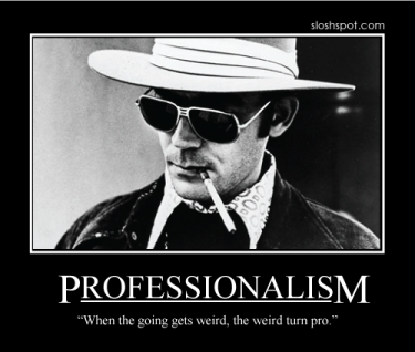 hunter s. thompson on professionalism