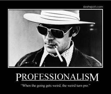 hunter s. thompson on professionalism