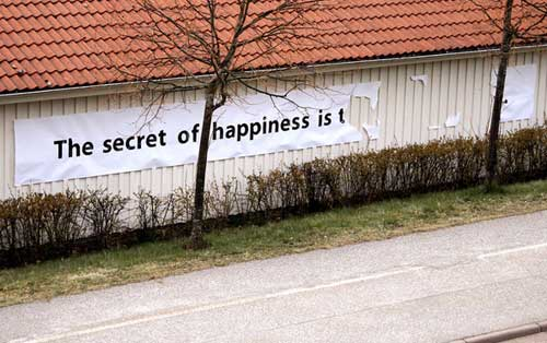 The secret of happiness is t...