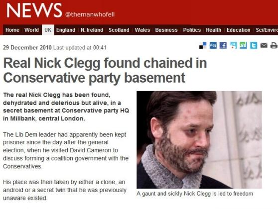 Real Nick Clegg Found Chained In Conservative Party Basement