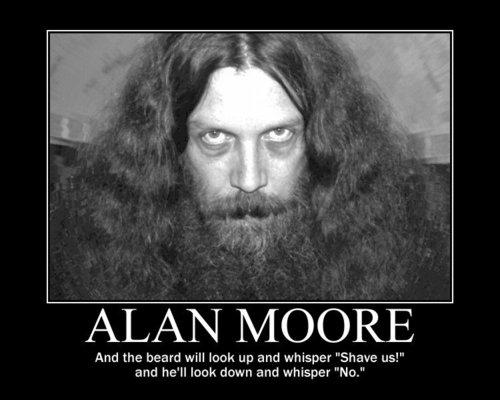Alan Moore Motivational Poster
