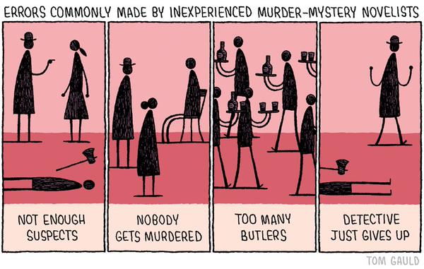 Errors Commonly Made by Inexperienced Murder-Mystery Novelists
