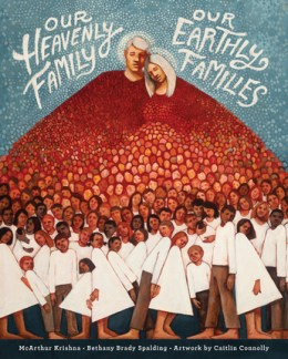 Our_Heavenly_Family_Our_Earthly_Families
