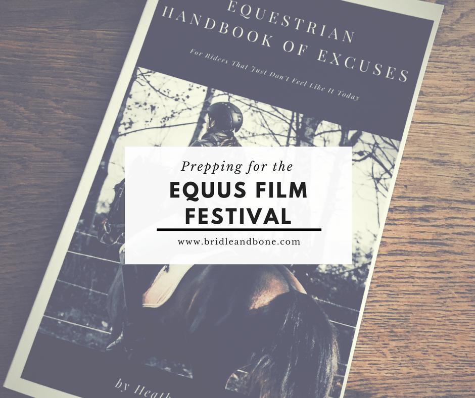 Preparing for the Equus Film Festival