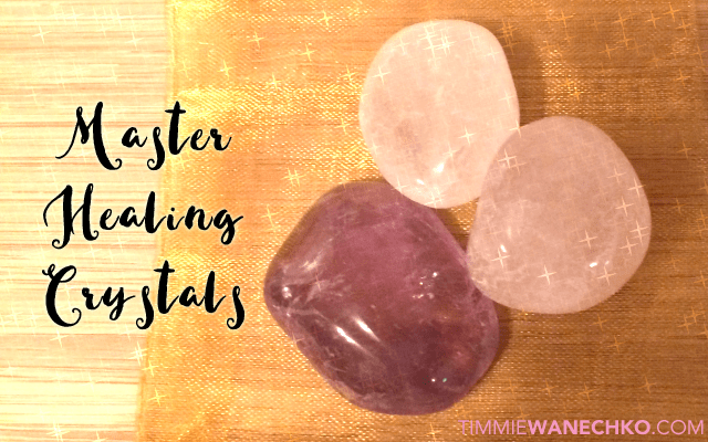 Master Healing Crystals - Timmie Wanechko Edmonton Reiki and Crystal Healing Training
