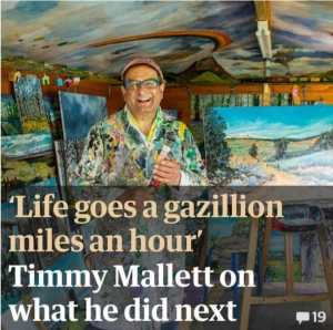 'Life goes a gazillion miles an hour. You have to fill it': Timmy Mallett on what he did next