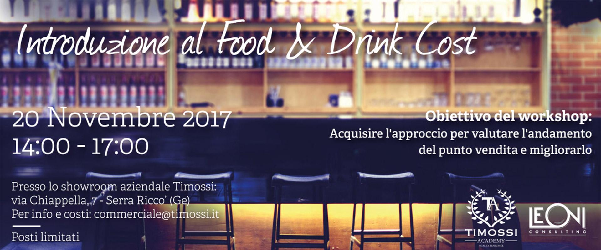 Nuovo appuntamento della Timossi Academy: Introduzione al Food&Drink Cost