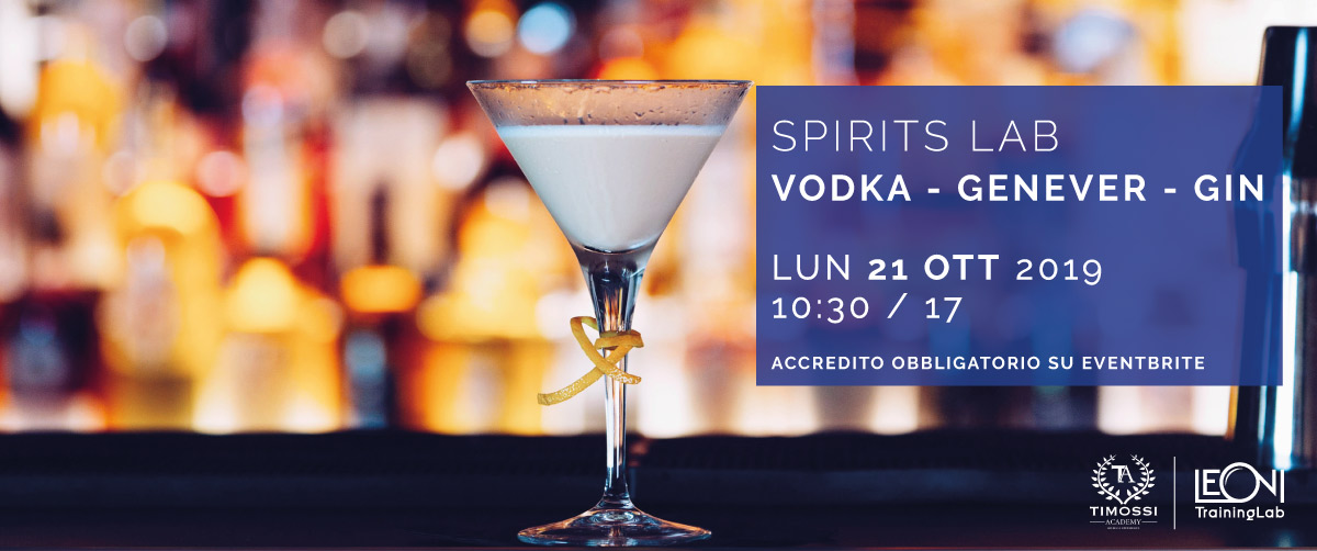21 Ott 2019 – Spirits Lab // Vodka – Genever – Gin