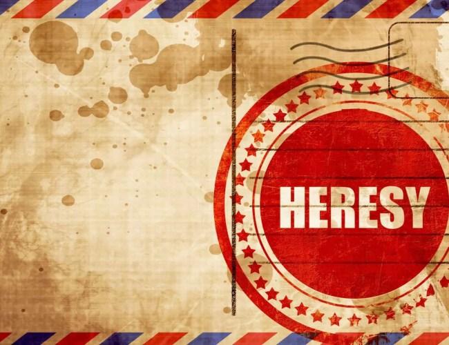 Apologetics: New Heresies Are Rarely New