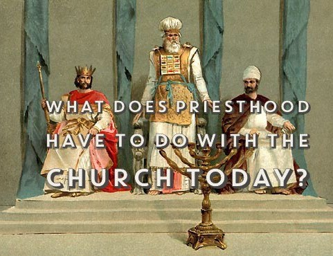 Leadership: What's the Point of Priesthood in …