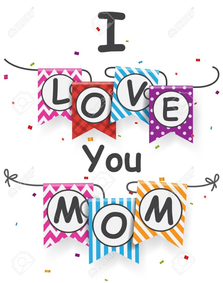 i love you mom letter on bunting flags