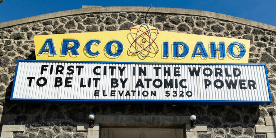 Arco, Idaho - First City Lit by Atomic Power