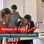 Women in Tech Scholarship international awards, 2021 – Apply Now