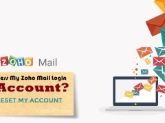 Why is it Difficult to Access My Zoho Mail Login Account? – How to Reset My Account
