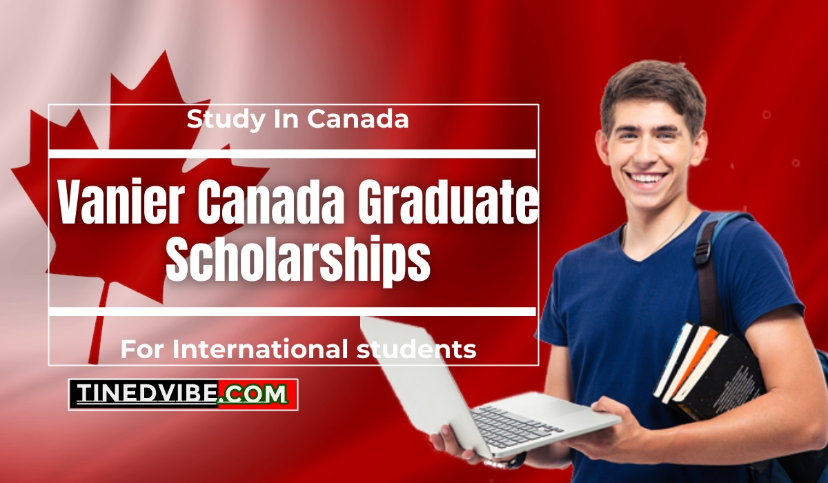 Vanier Canada Graduate Scholarship 2021
