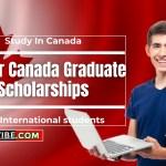 Study in Canada: Vanier Canada Graduate Scholarship 2021/2022 – How to Apply!