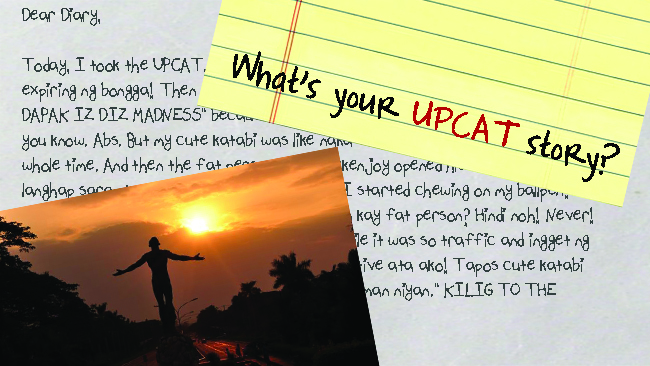 What's Your UPCAT Story: Between Mind and Heart