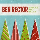 Jingles and Bells by Ben Rector