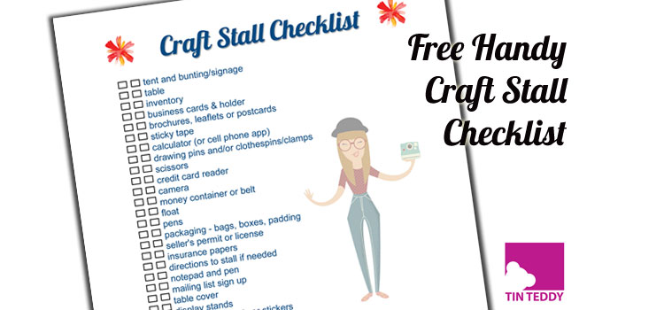 Free Download – Craft Stall Checklist – Handy Checklist for your next Craft Fair or Show