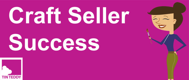 Craft Seller Success Podcast from Tin Teddy