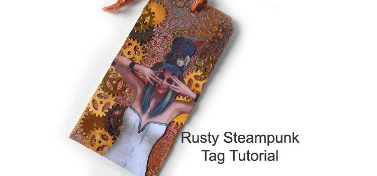 Rusty Steampunk Tag Tutorial