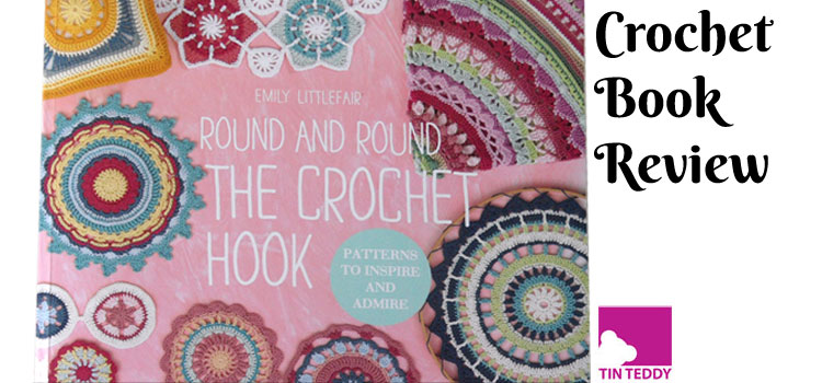 Round and Round the Crochet Hook book review