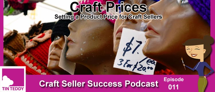 Craft Pricse - Setting a Product Price for Craft Sellers