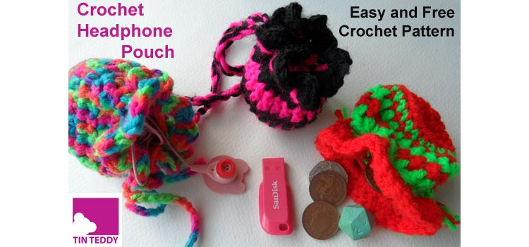 Tin Teddy Easy Crochet Headphone Pouch Pattern