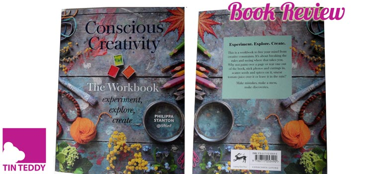 Conscious Creativity, The Workbook by Philippa Stanton – Exciting New Book Review